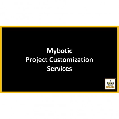Mybotic Projects Customization Services (Customize Project)